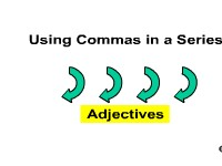 Using Commas in a Series - Adjectives