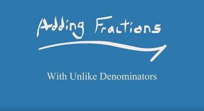 Adding Fractions With Unlike Denominators (Screencast)