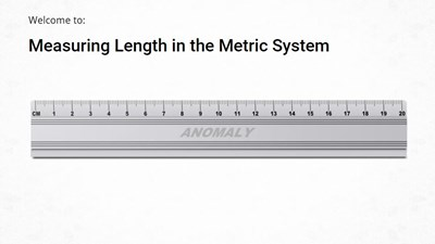 Measuring Length in the Metric System