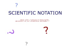 Scientific Notation - Converting Scientific Notation to Ordinary Numbers