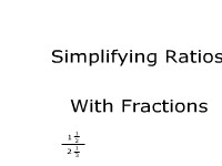 Simplifying Ratios With Fractions