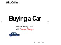 Buying a Car: What It Really Costs with Finance Charges