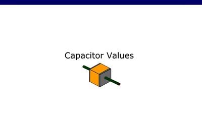 Capacitor Values (Screencast)