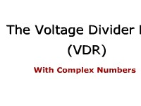 The Voltage Divider Rule with Complex Numbers