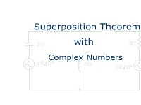 Superposition Theorem with Complex Numbers