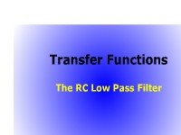 Transfer Functions: The RC Low Pass Filter