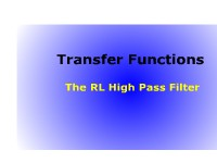 Transfer Functions: The RL High Pass Filter