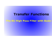 Transfer Functions: The RC High Pass Filter with Bode Plot