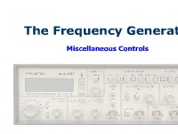 The Frequency Generator: Miscellaneous Controls