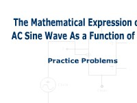The Mathematical Expression of an AC Sine Wave As a Function of Time:  Practice Problems