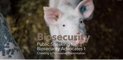 Public Speaking for Biosecurity Advocates I: Creating a Persuasive Presentation