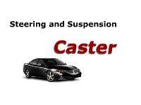 Steering and Suspension: Caster