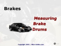 Brakes:  Measuring Brake Drums