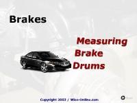 Brakes:  Measuring Brake Drums