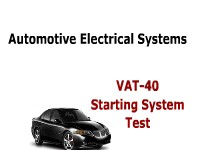 Automotive Electrical Systems: VAT-40 Starting System Test