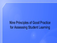 Nine Principles of Good Practice for Assessing Student Learning: Where Do I Stand?