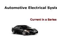 Automotive Electrical Systems: Current in a Series Circuit