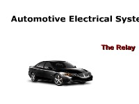 Automotive Electrical Systems: The Relay