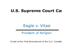 Freedom of Religion - Supreme Court Case: Eagle v. Vitae