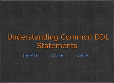 Understanding Common DDL Statements