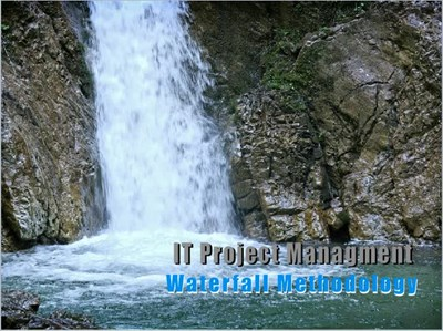 IT Project Management: Waterfall Methodology