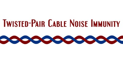 Twisted Pair Cable Noise Immunity