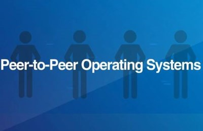 Peer-to-Peer Operating Systems