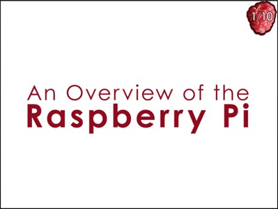 An Overview of the Raspberry Pi