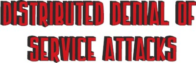 DDoS - Distributed Denial of Service Attacks