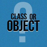 Object or Class?