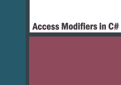 Access Modifiers in C#