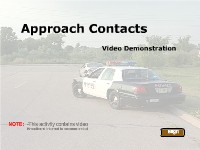 Approach Contacts:  A Video Demonstration