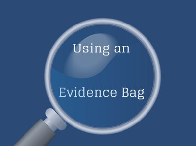 Using an Evidence Bag