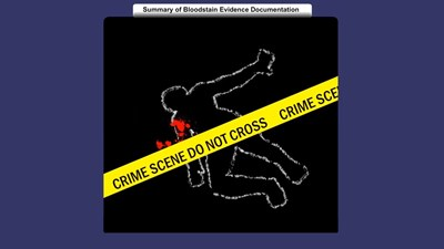 Summary of Bloodstain Evidence Documentation (Screencast)