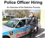 Police Officer Hiring: An Overview of the Selection Process