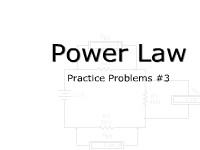 Power Law Practice Problems #3