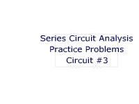 Series Circuit Analysis Practice Problems: Circuit #3
