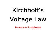 Kirchhoff's Voltage Law (KVL): Practice Problems