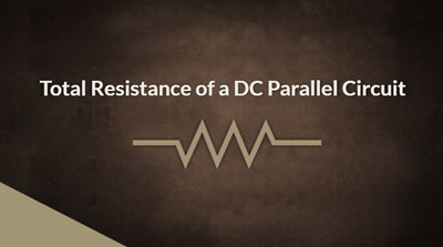 Total Resistance in a DC Parallel Circuit