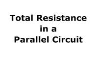 Total Resistance in a Parallel Circuit