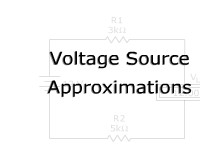 Voltage Source Approximations