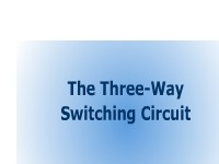 The Three-Way Switching Circuit