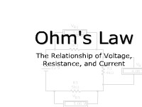 Ohm's Law: The Relationship of Voltage, Current, and Resistance