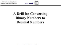 A Drill for Converting Binary Numbers to Decimal Numbers