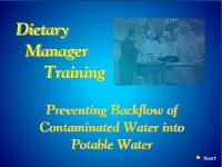 Dietary Manager Training: Preventing Backflow of Contaminated Water into Potable Water