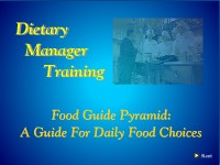 Dietary Manager Training: The Food Guide Pyramid