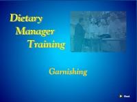 Dietary Manager Training: Garnishing