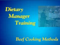 Dietary Manager Training: Beef Cooking Methods