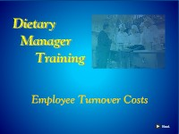 Dietary Manager Training: Employee Turnover Costs