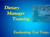 Dietary Manager Training: Evaluating Test Trays